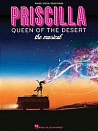 Priscilla, Queen of the Desert - The Musical (Paperback)