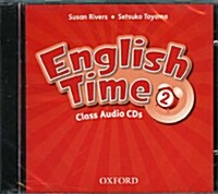 English Time: 2: Class Audio CDs  (X2) (CD-Audio, 2 Revised edition)