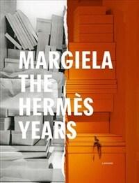 Margiela. the Hermes Years (Hardcover, 2018)