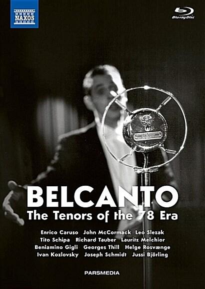 [수입] [블루레이] 벨칸토 - 78회전 시대의 테너들 (2Blu-ray + 보너스 DVD + 2CD + 2권의 책) [한글자막]