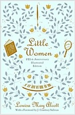 Little Women: 150th Anniversary Edition (Hardcover)