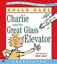 Charlie and the Great Glass Elevator (Audio CD, Unabridged)
