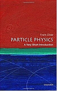 Particle Physics: A Very Short Introduction (Paperback)