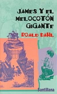 James y El Melocoton Gigante/James and the Giant Peach (Paperback)
