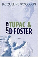 After Tupac & D Foster (Hardcover)
