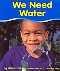 We Need Water (Paperback)