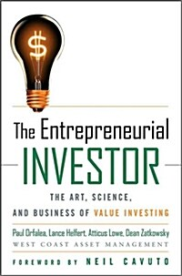 The Entrepreneurial Investor: The Art, Science, and Business of Value Investing (Paperback)
