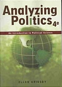 Analyzing Politics (Paperback, 4th)