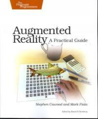 Augmented reality : a practical guide