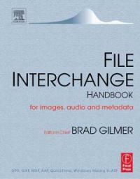 File interchange handbook for images, audio, and metadata