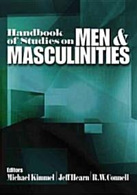 Handbook of Studies on Men and Masculinities (Hardcover)