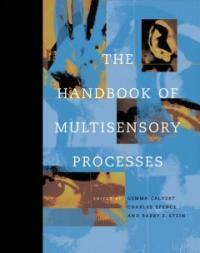 The handbook of multisensory processes