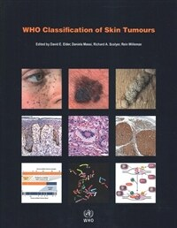 WHO classification of skin tumours / 4th ed