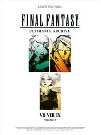 Final Fantasy Ultimania Archive Volume 2 : VII, VIII, IX (Hardcover)
