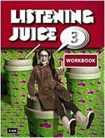 Listening Juice 3 : Workbook