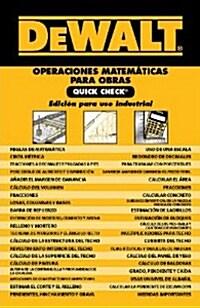 Dewalt Operaciones Matematicas Para Obras Quick Check (Spiral)