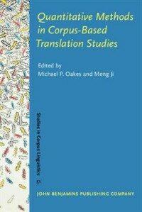 Quantitative methods in corpus-based translation studies : a practical guide to descriptive translation research