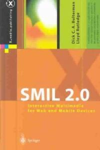 SMIL 2.0: interactive multimedia for Web and mobile devices