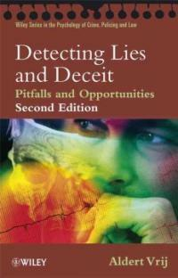 Detecting lies and deceit : pitfalls and opportunities 2nd ed