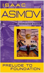 Prelude to Foundation (Mass Market Paperback)