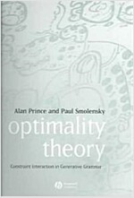 Optimality Theory : Constraint Interaction in Generative Grammar (Paperback)