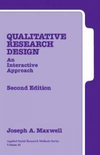 Qualitative research design : an interactive approach 2nd ed