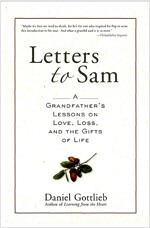 Letters to Sam: A Grandfather's Lessons on Love, Loss, and the Gifts of Life (Paperback)