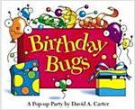 Birthday Bugs: A Pop-Up Party [With Party Hat] (Hardcover)