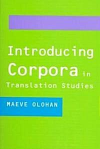 Introducing Corpora in Translation Studies (Paperback)