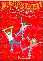 Jumpstart! Literacy : Games and Activities for Ages 7-14 (Paperback)