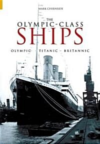 The Olympic-Class Ships (Paperback)