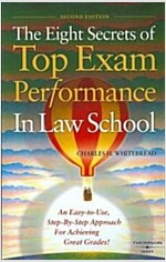 The Eight Secrets of Top Exam Performance in Law School (Paperback, 2nd)