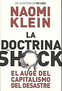 La doctrina del shock / The Shock Doctrine (Paperback, Translation)