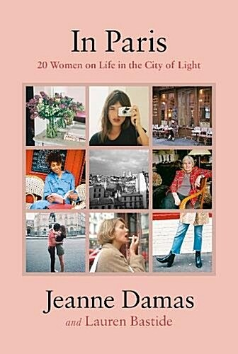 In Paris : 20 Women on Life in the City of Light (Hardcover)