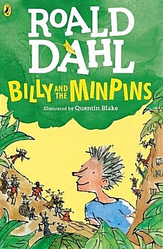 Billy and the Minpins (illustrated by Quentin Blake) (Paperback)