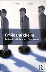 Professional Ethics and Civic Morals (Paperback)