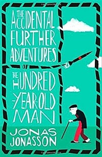 The Accidental Further Adventures of the Hundred-Year-Old Man (Paperback)