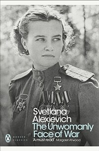The Unwomanly Face of War (Paperback)