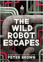 The Wild Robot Escapes (Paperback)