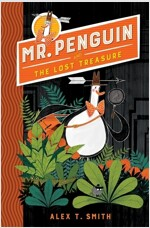 Mr Penguin and the Lost Treasure : Book 1 (Paperback, 영국판)