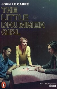 The Little Drummer Girl : Now a BBC series (Paperback)