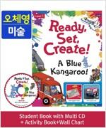 [오체영] Ready,Set,Create! 1: A Blue Kangaroo! (Student Book + Multi CD + Activity Book + Wall Chart)