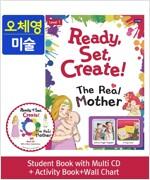 [오체영] Ready,Set,Create! 1: The Real Mother (Student Book + Multi CD + Activity Book + Wall Chart)