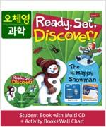 [오체영] Ready,Set,Discover! 1: The Happy Snowman (Student Book + Multi CD + Activity Book + Wall Chart)