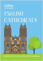 English Cathedrals : England'S Magnificent Cathedrals and Abbeys (Paperback, edition)