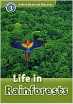 Oxford Read and Discover: Level 3: Life in Rainforests (Paperback)