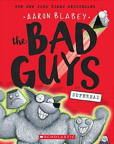 The Bad Guys in Superbad (Paperback)