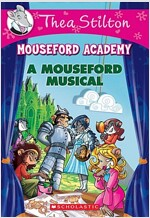 A Mouseford Musical (Mouseford Academy #6), 6