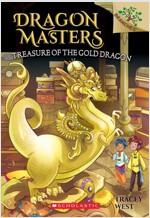 Dragon Masters #12:Treasure of the Gold Dragon (Paperback)