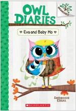 Owl Diaries #10 : Eva and Baby Mo (Paperback)